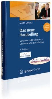 $52.45 Know-how vom Hardselling-Experten - jetzt in der 5. Auflage mit Input für die Bereiche Social Media und Reziprozität!