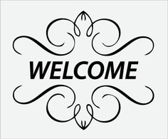 Welcome Simple Greeting Image Welcome Pictures, Welcome Images, Welcome Quotes, Welcome Font, Black & White Quotes, Greetings Images, Wood Burning Patterns, Chalkboard Art, Silhouette Design