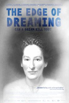 Watch The Edge Of Dreaming | beamafilm -- Streaming your Favourite Documentaries and Indie Features