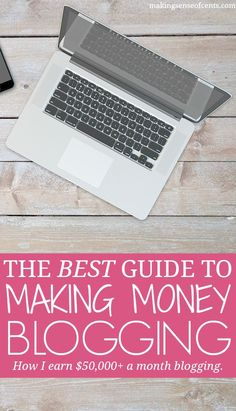 The Ultimate Guide To Making Money Blogging – How I Earn Over $50,000 A Month Online | Making Sense of Cents | Bloglovin'
