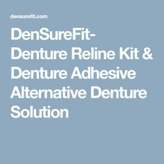 Denture reline perma soft denture reline kit loose dentures densurefit denture reline kit denture adhesive alternative denture solution solutioingenieria Image collections