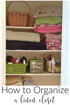 learn how to organize your linen closet