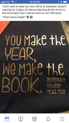 Yearbook shirt idea Yearbook Shirts, Yearbook Staff, Yearbook Theme, Yearbook Pages, Yearbook Spreads, Yearbook Quotes, Yearbook Covers, Yearbook Layouts, Yearbook Design