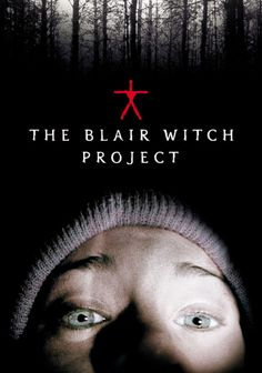 The Blair Witch Project (1999)  Dirs. Daniel Myrick, Eduardo Sánchez   Heather Donahue, Joshua Leonard, Michael C. Williams