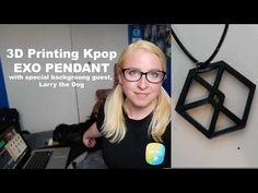 3D Printing KPOP - EXO [엑소] Pendant - YouTube