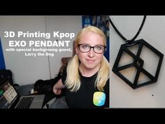 3D Printing KPOP - EXO [엑소] Pendant - YouTube