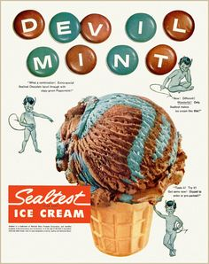 1954, Sealtest ice cream 'Devil Mint'