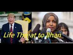 Trump Incites Hatred Against Ilhan Omar Death Threats