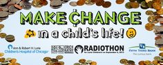 "All funds raised through the Radiothon and the ""Make Change"" program help support research, patient care, education, family services and child advocacy.  Anytime before Wednesday, September 4th, drop off your change into the Radiothon account at a Fifth Third Bank near you. Click here https://www.53.com/atm/branchatm to find one of their 187 convenient locations.  Click below to download our two-step How-To Sheet and a ""Make Change"" mini-poster!"