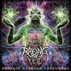 Raising The Veil - Bosonic Quantvm Phenomena (2015), Technical Death Metal , Progressive Death