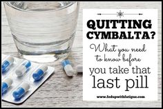 Quitting Cymbalta? What you need to know before you take that last pill | Fed Up with Fatigue