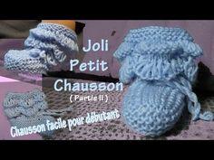 Tuto tricot : Chaussons pour bébé - Partie II - YouTube