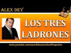 Los Tres Ladrones   Alex Dey