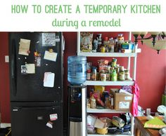 Surviving a Kitchen Remodel - Setting up a temporary kitchen ...