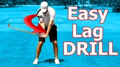 Online Golf Instruction: Best Drill Ever to Create Golf Swing Lag