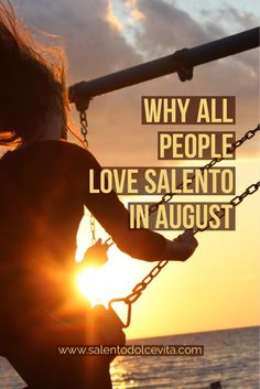 festivals and cost reductions: why all people love salento in august