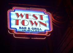 The West Town Bar & Grill | Locke Street BIA West Town, Bar Grill, Restaurant Recipes, Hamilton, Grilling, Restaurants, Neon Signs, Street, Food