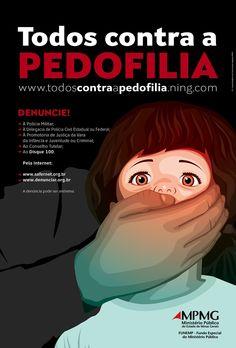 """Campanha """"Todos contra a pedofilia"""" - Diretoria de Publicidade Institucional do Ministério Público de Minas Gerais"""