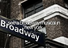 'A' BROADWAY MUSICAL?! 'A'??!! I MUST SEE MORE THAN ONE!!!!!!!!!