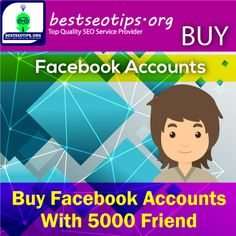 Buy Facebook Accounts With 5000 Friends