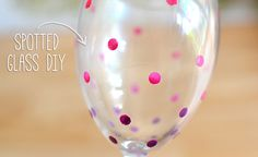 DIY Spotted Wine Glass - use nail polish & circle reinforcers!