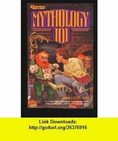 Mythology 101 (Questar Fantasy) (9780445210219) Jody Lynn Nye , ISBN-10: 0445210214  , ISBN-13: 978-0445210219 ,  , tutorials , pdf , ebook , torrent , downloads , rapidshare , filesonic , hotfile , megaupload , fileserve