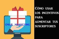 ¿Por qué incluir incentivos en tu estrategia de Email Marketing?
