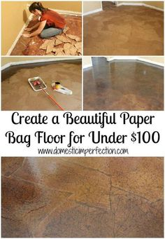 brown paper bag flooring: http://www.domesticimperfection.com 1--paper: plain white art paper 2--stain: Oil-based Sunbleached 3--sealer: Bona Traffic, professional grade – $103 per gallon (you can also buy it in anti-slip). Even though it's pricey, only 2 copies are necessary