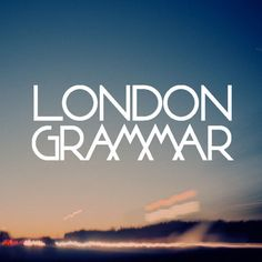 "London Grammar - first single, ""Hey Now"". More, please."