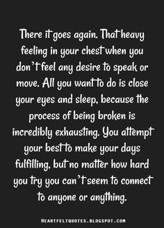 3 years on and I still feel I'll with grief and pain. It isn't just the moment of loss that shatters you, it goes on for years after. Quotes Deep Feelings, Mood Quotes, Feeling Hurt Quotes, Feeling Broken Quotes, Deep Thought Quotes, Reality Quotes, Attitude Quotes, Wisdom Quotes, Life Quotes