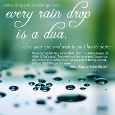 I love the rain  I love thunderstorms  They calm me   But when I learned the power of dua when made during the rainfall , with every single raindrop, nothing has ever uplifted my spirit more.