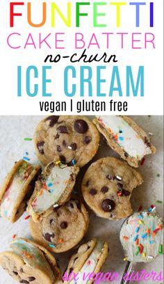 NOT healthy, but should taste authentic - Funfetti Cake Batter No-Churn Ice Cream - Vegan | Gluten Free