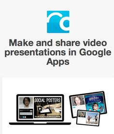 Make and share video presentations in Google Apps  http://movenoteingoogle.tumblr.com/