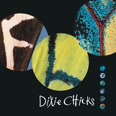 Dixie Chicks - Fly on 2LP + Download April 15 2016