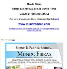 Mundo Fibras Somos La FABRICA, somos Mundo Fibras Ventas: 809-238-3564 Para ver la gran variedad de nuestros productos visite aqui