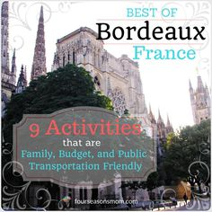 There are many pleasant places to visit in Bordeaux! And you don't have to have a car or a lot of spare cash to visit them. After spendingmany hours wandering the streets with my family&#823…