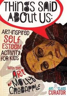 In this art lesson, students analyze an artwork by Molly Crabapple and discuss how it relates to self-confidence and contemporary culture. Paired with art-inspired self esteem activities for kids… Art Therapy Projects, Art Therapy Activities, Therapy Ideas, High School Art, Middle School Art, Self Esteem Activities, 8th Grade Art, Art Projects For Adults, Activities For Teens