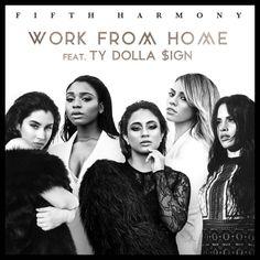 Fifth Harmony - Work From Home ft. Ty Dolla $ign en mi blog: http://alexurbanpop.com/2016/02/26/fifth-harmony-work-from-home-ty-dolla-sign/