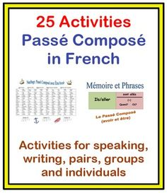 Activities with Passé Composé in French-25 Activities (130 Pages) voir aussi: http://coursfranlangue.blogspot.gr/2012/01/le-passe-compose-avec-avoir.html