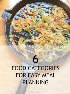 6 Food Categories For Easy Meal Planning
