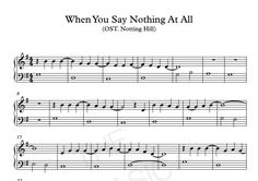 When You Say Nothing At All : Ronan Keating (Ost. Notting Hill) ll Easy version piano sheet music for beginners. Free to Download. Visit www.THEBASICNOTE.WORDPRESS.COM