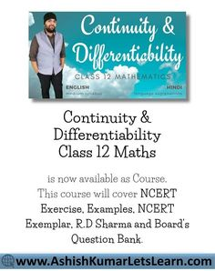 Get Online Animated Video Tutorials, #PDFNotes and #Assignments for #ContinuityAndDifferentiability of #Class12Maths prepared by #Expert Teachers as per #NCERT (CBSE) Book guidelines that will cover basics to advance level concepts, #NCERTSolutions, R.D Sharma, R.S Aggarwal and Board's Question Bank and Important Examples that one can access them directly to their desktop and mobile easily at any time. Online Tutorials, Video Tutorials, Class 12 Maths, Home Learning, Self Development, Mathematics, Physics, Homeschool, Desktop