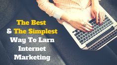 When it comes to learning #internetmarketing, here's the best and the simplest way to do this: http://brandonline.michaelkidzinski.ws/the-best-the-simplest-way-to-learn-internet-marketing/