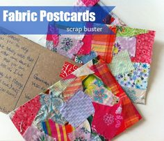 Easy fabric postcards on The Sewing Loft using Mod Podge material scraps and cardboard from cereal boxes.