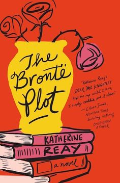 """The Bronte Plot by Katherine Reay   <a href=""""http://austenauthors.net/katherine-reay/"""" rel=""""nofollow"""" target=""""_blank"""">austenauthors.net...</a>"""