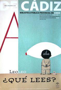 Leo leo ¿qué lees?. Biblioteca Pública Provincial de Cádiz. Abril a diciembre 2008 / Wolf Erlbruch (2008)