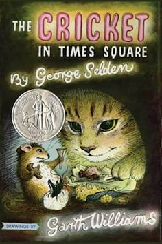The Cricket in Times Square by George Selden and Garth Williams - BookBub Best Children Books, Books For Teens, Childrens Books, Cricket In Times Square, Garth Williams, Frida Art, Friend Book, Best Novels, Free Pdf Books