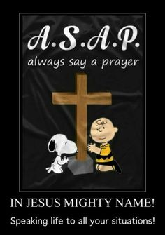 Resultado de imagen para praise the lord snoopy Charlie Brown Y Snoopy, Snoopy Love, Peanuts Quotes, Snoopy Quotes, Say A Prayer, Power Of Prayer, Religious Quotes, Spiritual Quotes, Bible Scriptures
