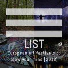 22 European art festivals to blow your mind [2018]