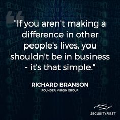 """If you aren't making a difference in other people's lives, you shouldn't be in business"" ~ Richard Branson Business Motivational Quotes, Leadership Quotes, Business Quotes, Inspirational Quotes, Richard Branson Quotes, Opinion Quotes, Network Marketing Tips, Sweet Words, Learning To Be"